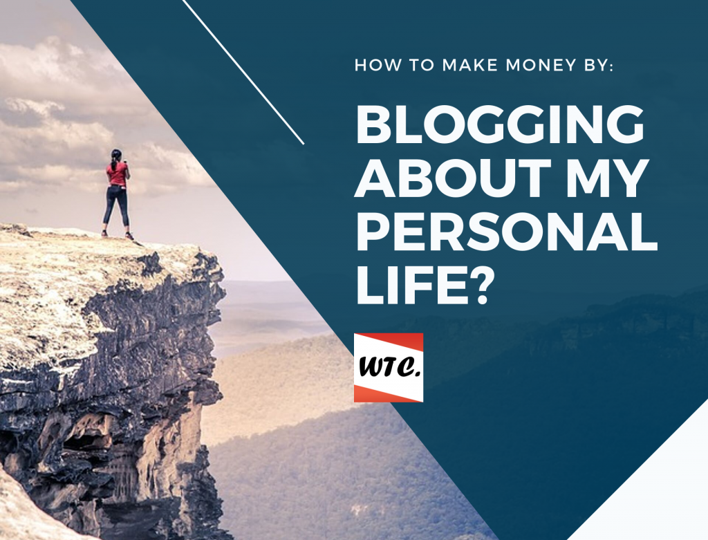 blogging about personal life