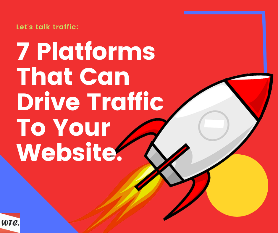 Platforms That Can Drive Traffic To Your Website
