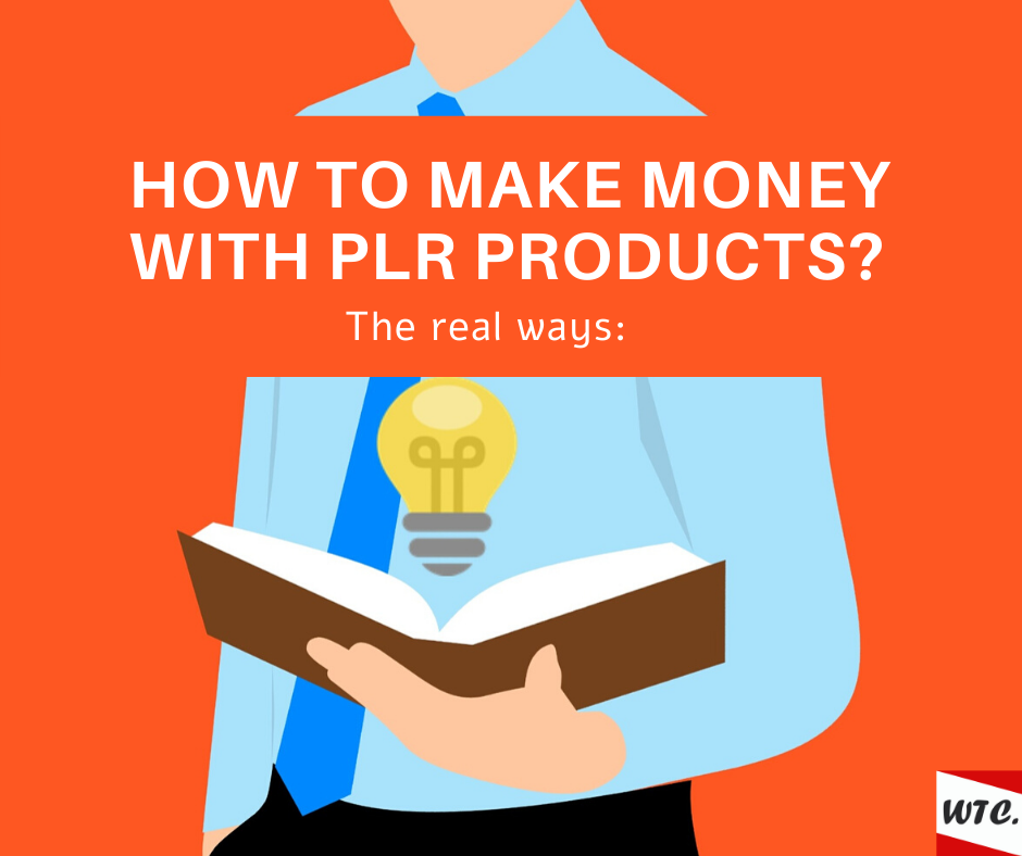 how to make money with PLR products
