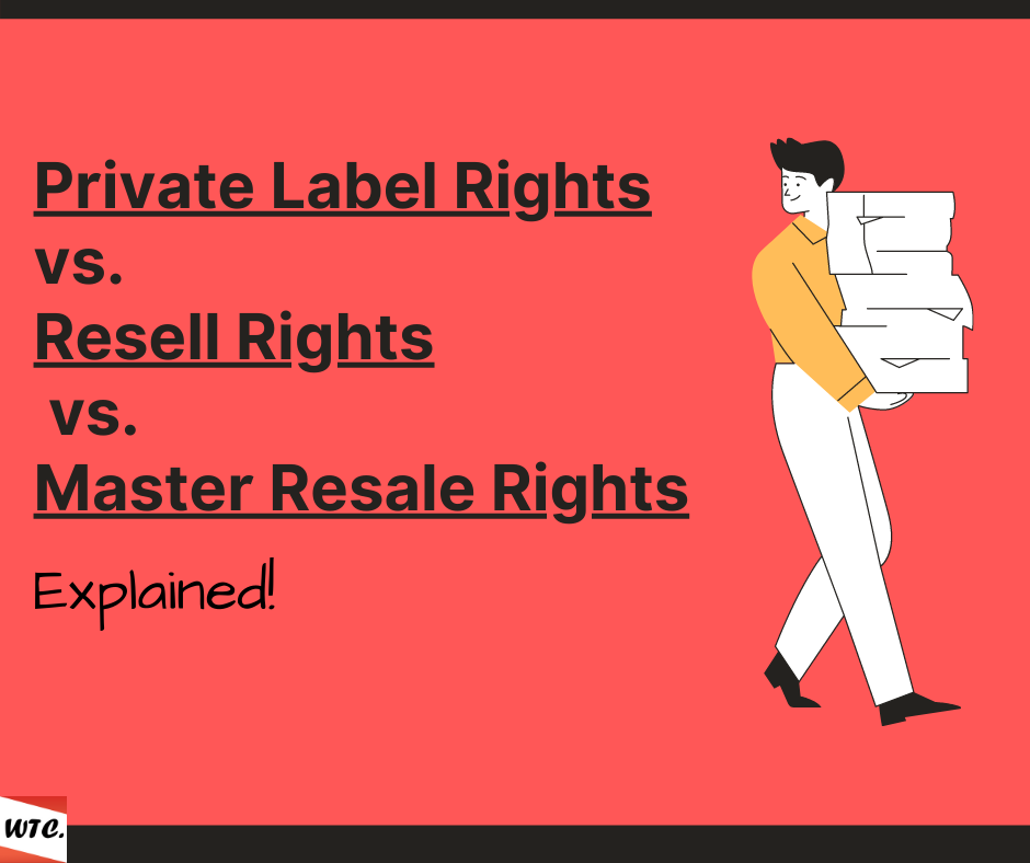 Private Label Rights vs Resell Rights vs Master Resale Rights